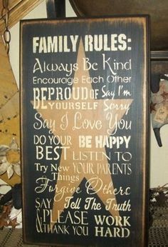 Family or house rules Primitive Signs, Primitive Homes, Family Rules Sign, Wood Craft Patterns, Wood Crafts, Diy Crafts, Antique Signs, Vintage Signs, House Rules