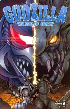 Godzilla: Rulers of Earth Vol. 2 (Godzilla - Rulers Of Earth Box Set Graphic Novel) Leaving Las Vegas, Godzilla Comics, Godzilla Toys, Cool Monsters, Story Arc, King Kong, Comic Covers, Book Covers, Ruler