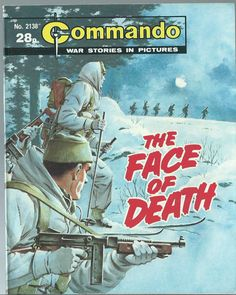 THE FACE OF DEATH,COMMANDO WAR STORIES IN PICTURES,NO.2138,WAR COMIC,1987