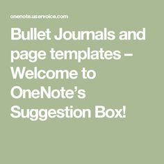Bullet Journals and page templates – Welcome to OneNote's Suggestion Box! Bullet Journal Printables, Bullet Journals, Yearly Calendar, 2021 Calendar, Page Template, Templates, Suggestion Box, Spelling, Journaling