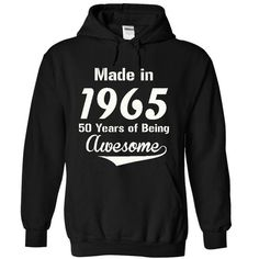 Get Cheap Made in 1965 Years Being Awesome Today !!!