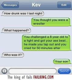 I wasn't that drunk.....