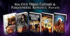 Win FIVE Urban Fantasy & Paranormal Romance Novels! #PNR #UF #Kindle