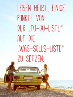 Punkte von der to-do-Liste auf die was-solls-Liste setzen Add items from the to-do list to the what-should list Words Quotes, Life Quotes, Sayings, German Quotes, True Words, Beautiful Words, Beautiful Pictures, Live Life, True Stories