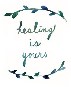 healing is yours