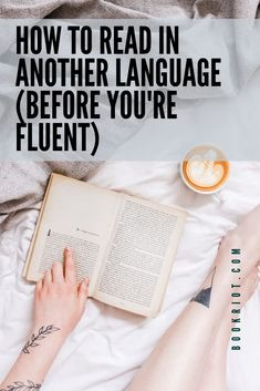 Want to read in another language, but think you have to learn it first? These workarounds get you reading what you want now (and help you learn better). Learn German, Learn French, Learn English, Learning Italian, Learning Spanish, Spanish Activities, Learning Languages Tips, Languages To Learn, Korean Language Learning