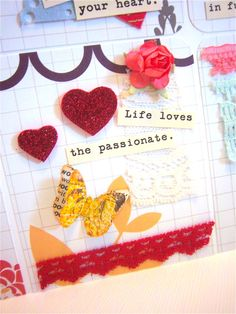 life loves the passionate  paper accents