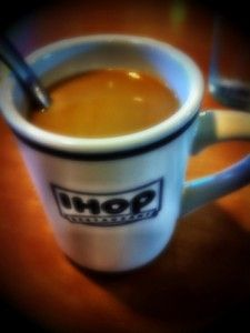 IHOP; though its work, im away from my town and people i dont wanna be around..   new people, new environment..