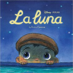 La Luna: Amazon.de: Disney Book Group, Enrico Casarosa: Fremdsprachige Bücher