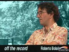 Entrevista a Roberto Bolaño - Off The Record