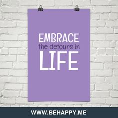 Embrace the detours in life #31082