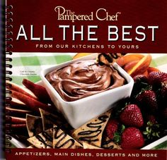 The Pampered Chef:  All The Best From our Kitchens to Yours by The Pampered Chef http://www.amazon.com/dp/B000EH52SO/ref=cm_sw_r_pi_dp_-syKwb1VDD7F9