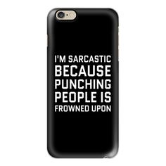 I'M SARCASTIC BECAUSE PUNCHING PEOPLE IS FROWNED UPON (Black & White)... (710 MXN) ❤ liked on Polyvore featuring accessories, tech accessories, phone cases, phone, cases, phonecase, iphone cases, iphone cover case, black and white iphone case and slim iphone case