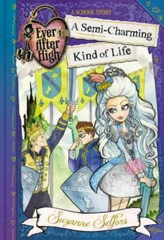 J FIC SEL. At Ever After High, a boarding school for the sons and daughters of fairytale characters, Darling Charming is expected to excel in Damsel-In-Distressing class, but she yearns for adventure and envies her brothers, Daring and Dexter, who are learning to joust in Hero Training class.