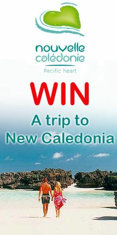 Win a #Trip to #New #Caledonia! #vacation #competition