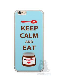 Capa Iphone 6/S Plus Keep Calm and Eat Nutella - SmartCases - Acessórios para celulares e tablets :)
