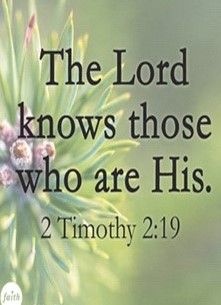 The Lord knows those who are His