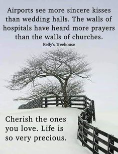 Cherish the ones you love. Coping With Loss, Perspective On Life, Saddest Songs, Quote Posters, Word Of God, Life Lessons, First Love, Prayers, Heaven