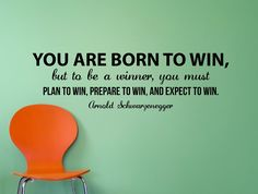 "Arnold Schwarzenegger Quote Inspirational Motivational Wall Decal Home Décor ""You Were Born to Win"" 42x13 Inches"