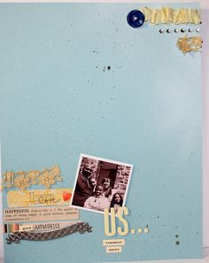 Scrapbook page.  Little too simple for me, (cause I always have a million pictures) but SO cute!