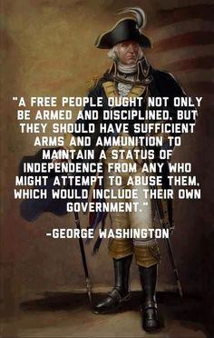 Washington Quote: Free people should have sufficient arms … | Flickr Wise Quotes, Quotable Quotes, Famous Quotes, Great Quotes, Quotes To Live By, Inspirational Quotes, Famous Historical Quotes, Motivational, Awesome Quotes