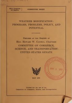 Revealed – US Senate Document Confirms National and Global Weather Modification (Geoengineering) Programs | The Galactic Free Press