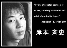 Kishimoto Masashi, author of Naruto, Karakiri, and Bench. LOVE all of his series, and I really owe a lot of inspiration to this wonderful artist.