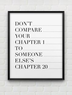 don't compare your chapter 1 to...  // motivational inspirational print // black and white home decor  // instant download print