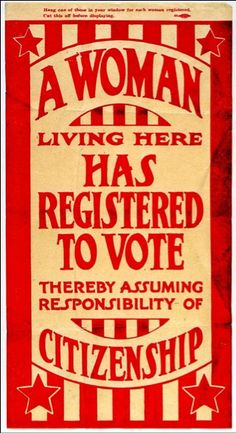 Suffragette poster: A woman living here has registered to vote, thereby assuming the responsibility of citizenship.