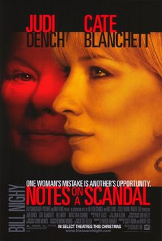 Notes on a Scandal (2006)Two of the strongest performances of that year. Chilling and brave. Avoids camp, somehow...