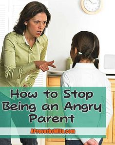 How to Stop Being an Angry Parent (Must Read for the Summer). Pray for God's help and submit to His will for you and your children.