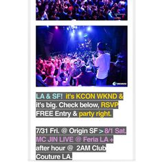 Coming Up @ ‪#‎SOULKRUSH‬ LA / SF / Seoul - All FREE / 무료입장 RSVP @ www.soulkrush.com  7.31 Fri ‪#‎OMGFridays‬ Origin SF 8.1 Sat ‪#‎MCJIN‬ Feria LA + 8.2 Sun After Hour @ Couture LA 230AM 8.8 Sat Visual Ultra Lounge Grand Open San Gabriel  8.20 Thur 18+ ‪#‎Botnek‬ RubySkye SF 8.22 Sat ‪#‎FLOJEE‬ (플로지 코리아) @ Feria LA 9.5 Sat Feria LA > 9.6 Sun Origin SF ‪#‎LengYein‬ 9.12 Sat ‪#‎LARiots‬ + ‪#‎Paulban‬ RubySkye SF For All Event Complimentary Entry Guest-List Signups Visit @ www.soulkrush.com…