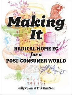 56e7f23c5351ac7ec23fd630b8179f19 homesteading blogs urban homesteading lucinda lai via every kid should go through training in home,Design For Living Home Ec Book
