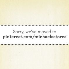 We've moved to pinterest.com/michaelsstores
