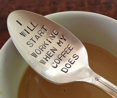 Top your morning cup of Joe with some humor by stirring it with the coffee drinker's spoon. This vintage piece of silverware comes custom stamped with a short comical phrase designed to brighten up those drab weekday mornings. #coffeequotes #morningCoffee