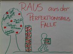 Raus aus der Perfektionismus-Falle » Der ständige Erfolgsdruck, die nicht vorhandene Fehlertoleranz, da ...
