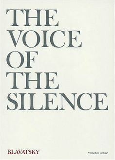 The Voice of the Silence (Verbatim Edition) by Helena Petrovna Blavatsky,http://www.amazon.com/dp/0911500057/ref=cm_sw_r_pi_dp_ezsVsb0BHSMAN1B7