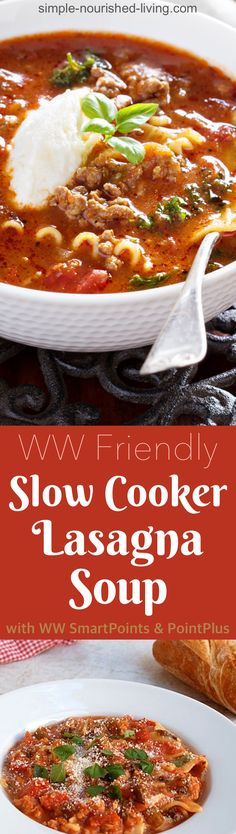 Weight Watchers Recipe of the Day: Slow Cooker Lasagna Soup - So much easier than lasagna, but with all the same delicious flavors! *5 WW PointsPlus, *4 SmartPoints - Simple-Nourished-Living.com