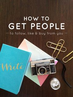 Sounds pretty dreamy right? Someone finds you online, is interested, learns to like you and later buys. Well folks to make this happen you really have to focus on a couple of key things.  |  How to Get People to Follow, Like & Buy from You  |  Think Creative  |  Click to Find Out