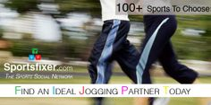 Find an ideal jogging partner today. 100+ sports to choose.  www.sportsfixer.com  #sportspartner #jogging #sports