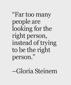 Be the Right Person