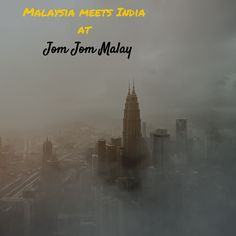 When The Muse Strikes!: Malaysia meets India at Jom Jom Malay