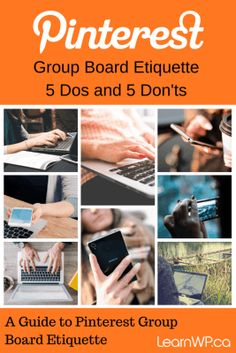 Pinterest Group Board Etiquette - 5 dos and 5 donts How to be a good group board pinner. When everyone pins for the collective good not their own interests, the Pinterest Group Board is a better resource.