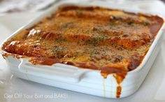 ENCHILADAS SUPREME » Get Off Your Butt and BAKE