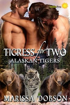 Tigress for Two (Alaskan Tigers Book 3) eBook: Marissa Dobson: Amazon.co.uk: Kindle Store
