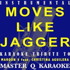 Move Like Jagger (Maroon 5 & Christina Aguilera Karaoke...: Move Like Jagger (Maroon 5 & Christina Aguilera Karaoke Tribute)… #Karaoke