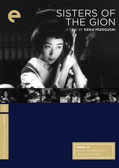 Sisters of the Gion All Japanese, Japanese Film, Kenji Mizoguchi, The Other Sister, Great Films, Life Is Hard, Film Director, Geisha, Martial Arts