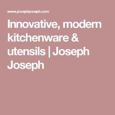 Innovative, modern kitchenware & utensils | Joseph Joseph