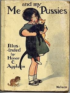 """Me and My Pussies"" illustrated by Honor Charlotte Appleton; Thomas Nelson & Sons, London (1924) - book cover"