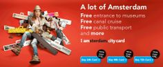 The I amsterdam City Card- This offers free entrance to most of the major museums and attractions as well as free public transportation.